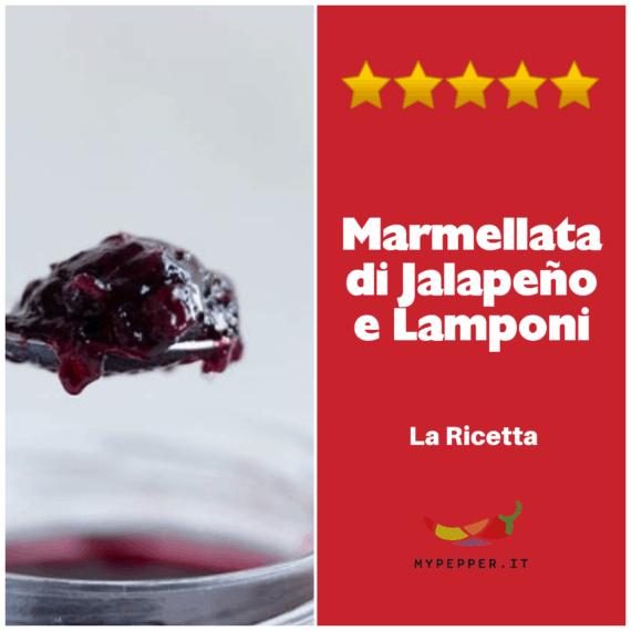 Marmellata Jalapeño e Lamponi