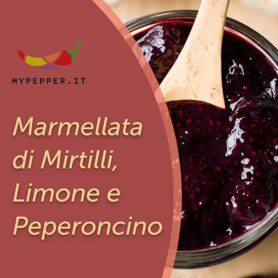 ricetta della marmellata di mirtilli limone e peperoncino